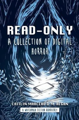 Read-Only: A Collection of Digital Horror (Paperback)