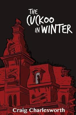 The Cuckoo in Winter (Paperback)