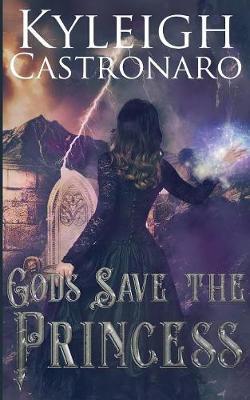 Gods Save the Princess - Grace of Gods 2 (Paperback)