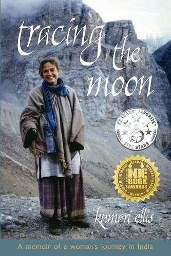 Tracing the Moon: A Memoir of a Woman's Journey in India (Paperback)