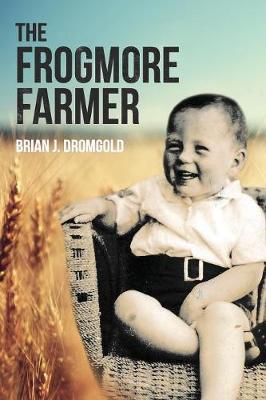 The Frogmore Farmer (Paperback)