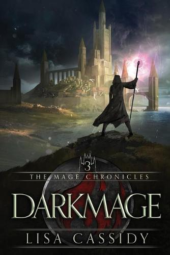 Darkmage - Mage Chronicles 3 (Paperback)