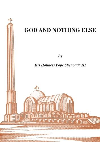 God and Nothing Else (Paperback)