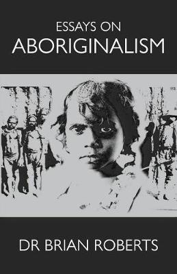 Essays on Aboriginalism (Paperback)