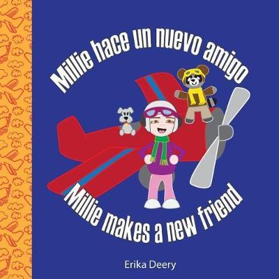 Millie hace un nuevo amigo / Millie makes a new friend (Paperback)