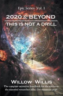 2020 & Beyond: This Is Not a Drill (Paperback)