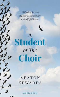 A Student of the Choir (Paperback)