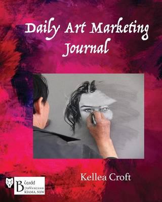 Daily Art Marketing Journal (Paperback)
