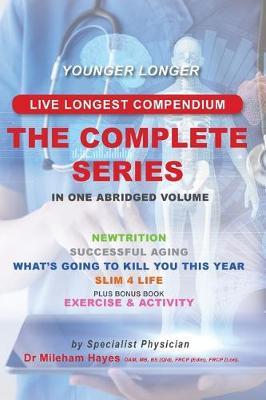 Live Longest Compendium: The Complete Series - Live Longest (Paperback)