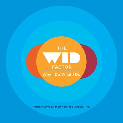 The Wid Factor: Why I Do What I Do (Paperback)