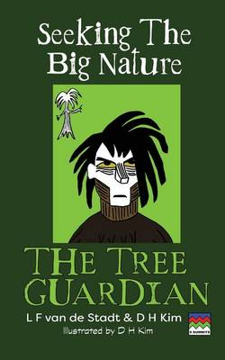 The Tree Guardian (Seeking the Big Nature) (Paperback)