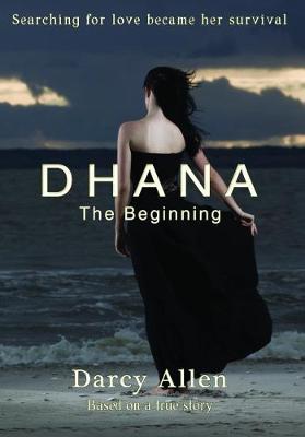 Dhana - The Beginning (Paperback)