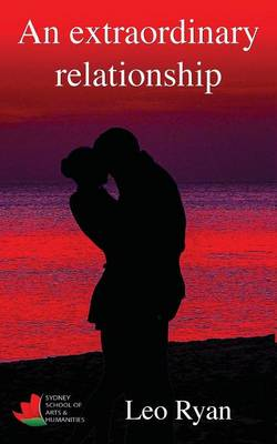 An Extraordinary Relationship (Paperback)