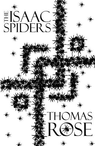 The Isaac Spiders - Portal Novellas 1 (Paperback)