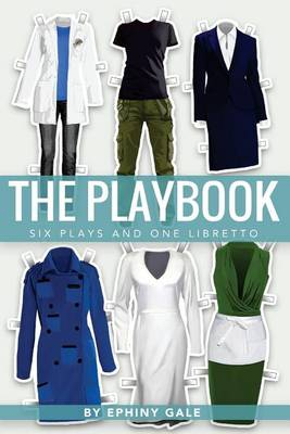 The Playbook: Six Plays and One Libretto (Paperback)