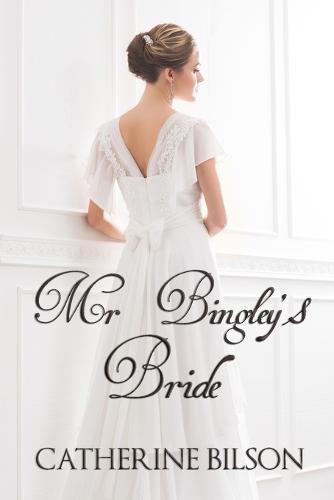 MR Bingley's Bride (Paperback)