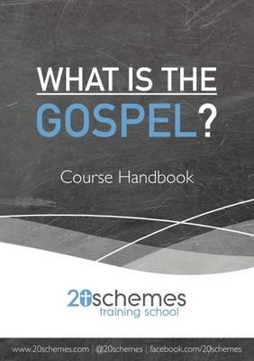 What is the Gospel? Course Handbook (Paperback)
