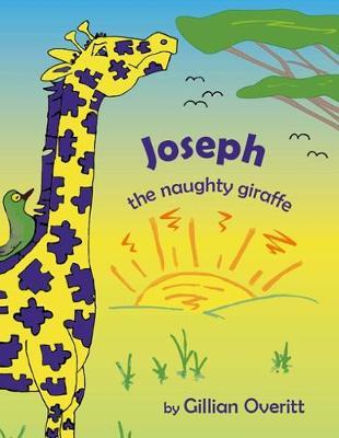 Joseph: The Naughty Giraffe (Paperback)