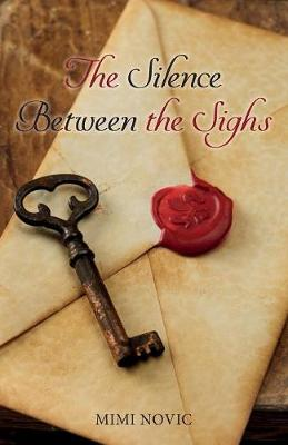 The Silence Between the Sighs (Paperback)