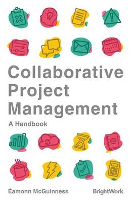 Collaborative Project Management: A Workbook (Paperback)