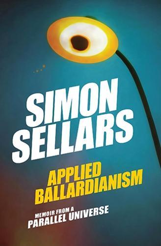 Applied Ballardianism: Memoir from a Parallel Universe - Urbanomic / K-Pulp (Paperback)