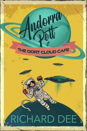 Andorra Pett and the Oort Cloud Cafe (Paperback)