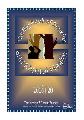 The Big Book of Benefits and Mental Health 2018 / 20 2018 (Paperback)