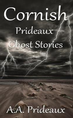 Cornish Prideaux Ghost Stories (Paperback)