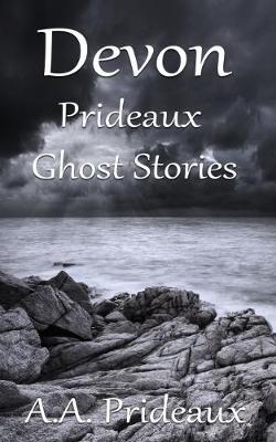 Devon Prideaux Ghost Stories (Paperback)