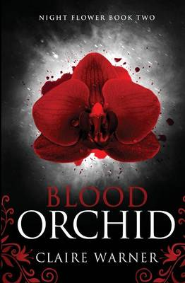 Blood Orchid: Book 2 - Night Flower (Paperback)