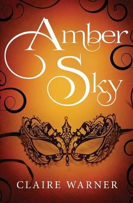 Amber Sky - C.O.I.L.S of Copper and Brass 1 (Paperback)