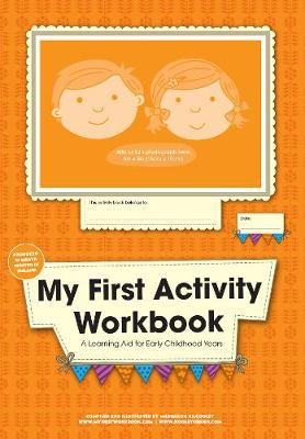 My First Activity Workbook: A Learning Aid for Early Childhood Years (Paperback)