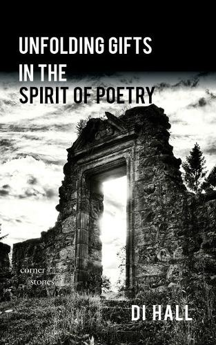 Unfolding Gifts in the Spirit of Poetry (Paperback)