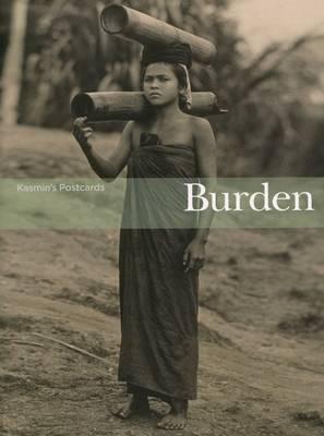 Kasmin's Postcards - Burden (Paperback)