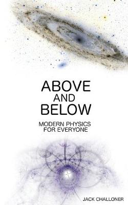 Above and Below: Modern Physics for Everyone (Paperback)