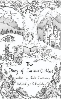 The Diary of Curious Cuthbert (Paperback)