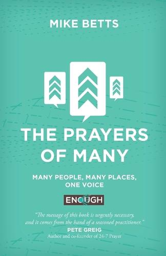 The Prayers of Many: Many people, many places, one voice (Paperback)