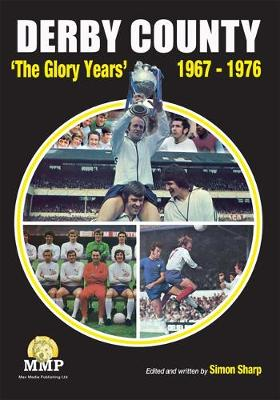 Derby Derby County F.C. 1967-1975: The Glory Years (Paperback)
