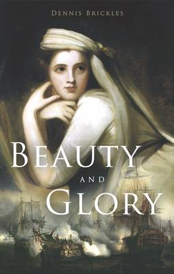 Beauty and Glory (Paperback)