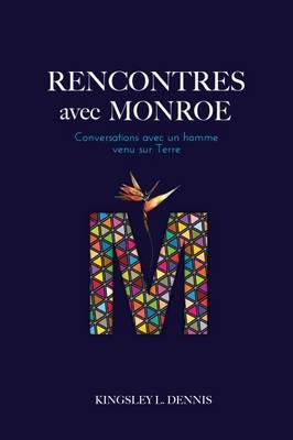 Rencontres avec Monroe: Conversations avec un Homme Venu sur Terre (Paperback)