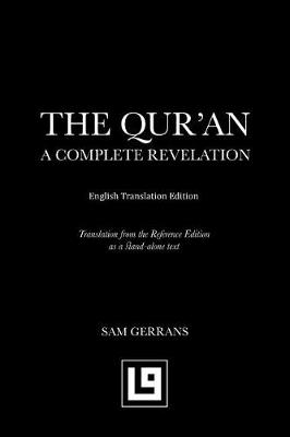 The Qur'an: A Complete Revelation (English Translation Edition) (Paperback)