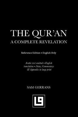 The Qur'an: A Complete Revelation (Reference Edition - English Only) (Paperback)