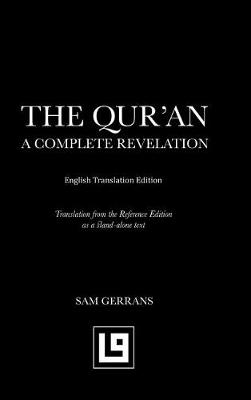 The Qur'an: A Complete Revelation (English Translation Edition) (Hardback)