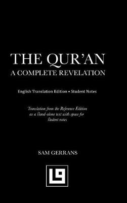 The Qur'an: A Complete Revelation (English Translation Edition - Student Notes) (Hardback)