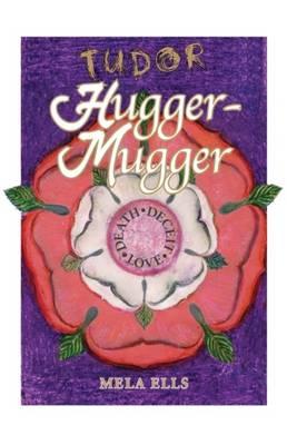 Tudor Hugger-Mugger (Paperback)
