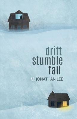Drift Stumble Fall (Paperback)
