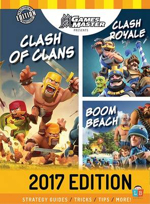 Clash of Clans - Boom Beach 2017 Edition by Games Master (Hardback)