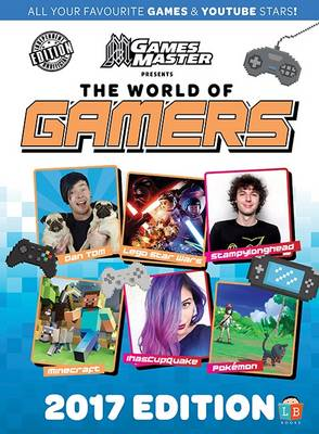 Gamers 2017 Edition by Games Master (Hardback)