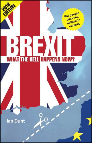 Brexit: What the Hell Happens Now? (Paperback)