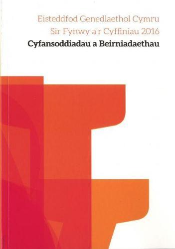 Cyfansoddiadau Eisteddfod Genedlaethol Sir Fynwy a'r Cyffiniau 2016 (Paperback)